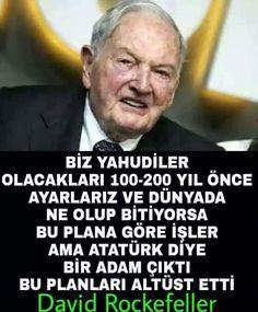 David Rockefeller, Turkish People, Turkish Army, Interesting Information, Great Leaders, The Republic, Revolutionaries, Humor, Education