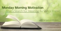 Man's Search For Meaning - MMM1