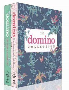 The Domino Collection: The Book of Decorating and Your Guide to a Stylish Home