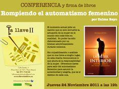 Conferencia y formas de libros. Rompiendo el automatismo femenino.Zulma Reyo #LaMujerInterior