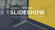 An animated perspective mockup slideshow with 3D transforms computed with Franklin Ta's helper script.