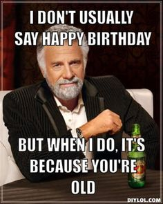 The 32 Best Funny Happy Birthday Pictures Of All Time – The Wondrous