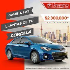 ¡Consiente a tu #ToyotaAutoamérica ! Te esperamos en nuestras sedes para que cambies las llantas y rines de tu #ToyotaCorolla a un precio increíble.