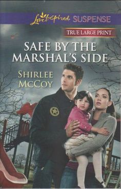 Safe By The Marshal's Side - Love Inspired Suspense - True Large Print by Shirlee McCoy http://www.amazon.com/dp/037304190X/ref=cm_sw_r_pi_dp_DXYPtb15WD7TM4VP