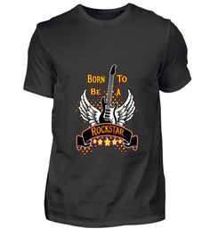 Born to be a rockstar Basic Shirts, Form, Material, Mens Tops, Fashion, Textiles, Germany, Cotton, Moda
