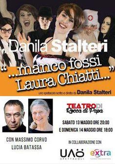 """"""".... Manco Fossi Laura Chiatti..."""""""