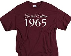 50th birthday gift 50th Birthday Shirt for men Limited Edition tshirt 1965 funny birthday gift for dad t-shirt tee shirt