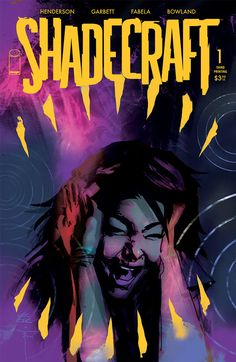 Shadecraft #1 and #2 go back for more printings, coming on 6/2 from Image Comics.