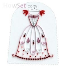 simple is usually the most elegant is it not?Princess Dress: Projects: Quilling School