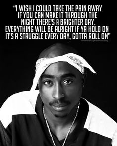 Tupac - True words from a genious