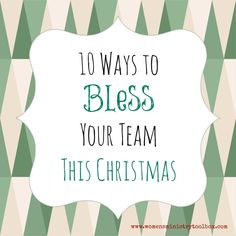 10 Ways to Bless Your Women's Ministry Team This Christmas