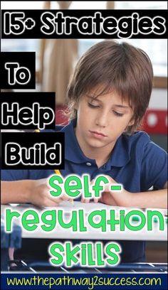 Strategies for kids and teens to help build self regulation skills, including fun and interactive ga Self Regulation Strategies, Emotional Regulation, Emotional Development, Classroom Behavior, Kids Behavior, Physics Classroom, Behavior Management, Classroom Management, Coping Skills