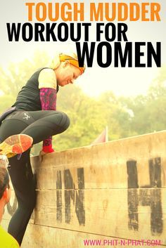 Free workout to get you ready to climb walls and be a badass.  My Tough Mudder for Women Workout is a good one!