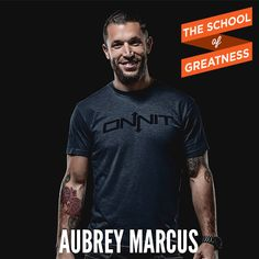 Aubrey Marcus on the School of Greatness
