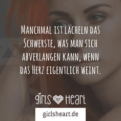 Sometimes the sword is smiling, which one can demand, if the heart … - Birthday quotes Men Quotes, True Quotes, Happy Quotes, New Relationship Quotes, Even When It Hurts, German Quotes, Thing 1, Love Your Life, True Words