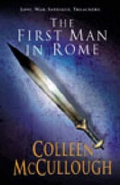 """""""The First Man in Rome"""" by Colleen McCullough. Epic historical fiction novel about Rome. McCullough is amazing. I have a signed copy! Good Books, Books To Read, My Books, Pleasure Seeker, The Thorn Birds, Historical Fiction Novels, Australian Authors, Best Selling Books, Theater"""