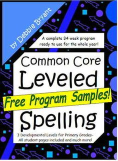 *Free Sampler - Try it before you buy it! All year, weekly developmental spelling program with 3 levels. Aligned to primary Common Core RF Standards.