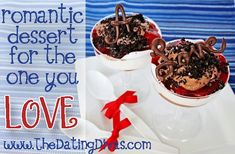 Quick & easy dessert ideas for your next dessert date! www.TheDatingDivas.com #romantic #dessert #dateidea