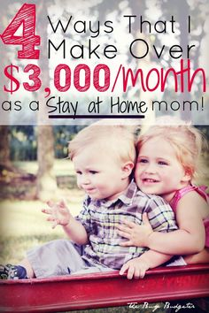 This is the BEST LIST I've Found! The 4 ways that I make over $3000 dollars a month as a stay at home mom.... This is the best list of ways to make money as a stay at home mom or for someone that wants to be able to quit and stay home with her kids. I usually hate these lists because they list money saving apps or jobs that most people couldn't do. This was the best article I've read on this (and the comments are even better!!) I needed to know how to make 3000 a month.
