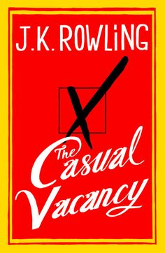 JK Rowling's upcoming book for adults, TheCasual Vacancy, is due to be released on September, 27, 2012.