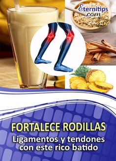 Licuado de Avena, Canela y Piña para fortalecer las Rodillas | Eternitips Smoothie Diet, Healthy Smoothies, Smoothie Recipes, Healthy Treats, Healthy Tips, Healthy Recipes, Caribbean Recipes, Natural Home Remedies, Health And Beauty