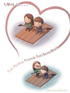 Love is Two People Rowing the Same Boat