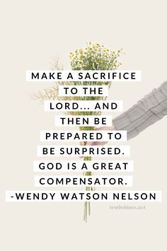Sacrifice brings the blessings of heaven Make a sacrifice to the Lord. and then be prepared to be surprised. God is a great compensator. Jesus Christ Quotes, Gospel Quotes, Lds Quotes On Faith, Prophet Quotes, Scripture Quotes, Religious Quotes, Spiritual Quotes, Uplifting Quotes, Inspirational Quotes