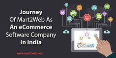 Journey of Mart2Web as an #eCommerce #software company in India