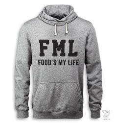FML... food's my life.