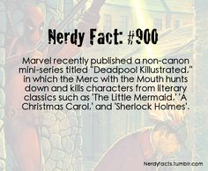 Nerdy Fact #900 Deadpool Killustrated --- *gasp* *starts laughing like a crazy person*