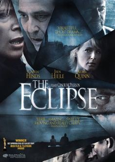 The Eclipse ~ Ciaran Hinds (SHO) low key Irish film combining supernatural elements with a touch of romance.