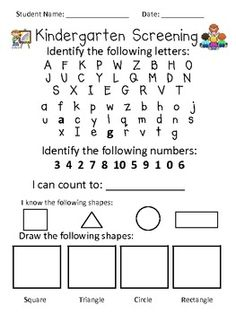 Kindergarten Screening Test for Incoming Kindergarteners. Give this test so you know the academic levels of students before the first day of school.