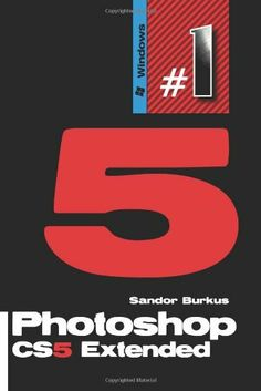 Photoshop Cs5 Extended: Buy This Book, Get a Job!: Volume 1 by Sandor Burkus, http://www.amazon.in/dp/1456452738/ref=cm_sw_r_pi_dp_VGXIsb17282AC