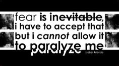 """""""Fear is inevitable, I have to accept that, but I cannot allow it to paralyze me."""" -- Isabel Allende. Designed by <a href=""""http://www.isabelamontalvo.com/"""" target=""""_blank"""">Isabela Montalvo</a>."""