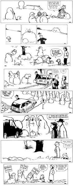 Eu gosto muito do Calvin, e as tirinhas de bonecos de neve são umas das minhas preferidas.