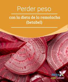 #Perderpeso con la #dieta de la #remolacha (betabel)  Elige siempre remolachas que sean redondas, firmes y con un color rojo intenso. Evita las de forma alargada, ya que son más duras y tienen un sabor más fuerte.