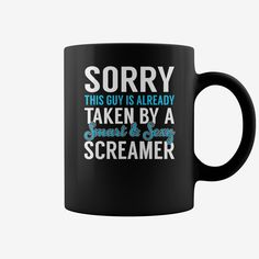 Sorry This Guy is Already Taken by a Smart and Sexy Screamer Job Mug, Order HERE ==> https://www.sunfrog.com/Jobs/137163474-1002103728.html?6782, Please tag & share with your friends who would love it,cycling gear, archery tips, archery quotes#elephant, #hair, #beauty  #legging #shirts #ideas #popular #shop #goat #sheep #dogs #cats #elephant #pets #art #cars #motorcycles #celebrities #DIY #crafts #design #food #drink #gardening #geek #hair #beauty #health #fitness
