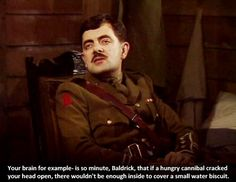 It's part of a cunning plan, sir – Blackadder Goes Forth Quote http://blackadderquotes.com/its-part-of-a-cunning-plan