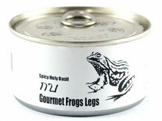 Gourmet Frog Legs | Community Post: 30 Canned Foods You Never Knew Existed