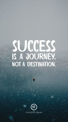 Success is a journey. Not a destination. Inspirational And Motivational iPhone HD Wallpapers Quotes #Motivational #Inspirational #Quotes #Wallpaper #iPhone #iOS #sayings