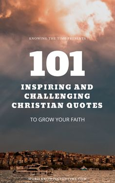 A list of 101 christian quotes that will inpsire, challenge,motivate you and grow your faith in jesus Powerful Christian Quotes, Jesus Faith, Christian Encouragement, Christian Inspiration, Christian Faith, Motivate Yourself, Faith Quotes, Inspiring Quotes, Free Ebooks