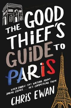 'The Good Thief's Guide to Paris' by Chris Ewan