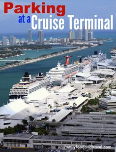 Parking at a Cruise Terminal - reasons why you should and tips to make it easy.