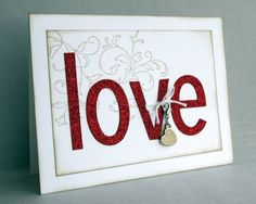 CAS152 - LOVE (SUO) by ReginaBD - Cards and Paper Crafts at Splitcoaststampers