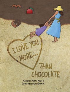 """""""I Love You More...Than Chocolate"""" book cover acrylic collage painting children's book illustration.© Cindy Coleman"""