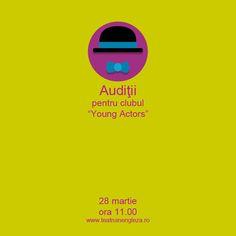 """28 martie - Auditiile """"Young Actors"""" sunt adresate copiilor cu varste cuprinse intre 8 si 14 ani, pornind de la un nivel mediu de vorbire si intelegere a limbii engleze. Martie, Young Actors, Theatre, Acting, Club, Books, Livros, Libros, Livres"""