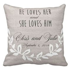 Personalized He Loves Her Wedding Pillow Anniversary Gift Cotton and Burlap Pillow Cover Choose your Date by Jolie Marche