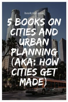 5 great books on cities and urban planning