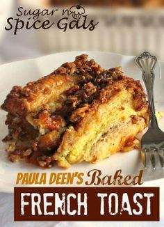 Paula Deen's Baked French Toast on MyRecipeMagic.com  I'll skip the half&half and use non-fat milk, thank you.