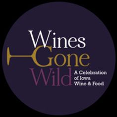 Several Des Moines restaurants to participate in Wines Gone Wild on April 4.